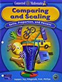 Comparing And Scaling: Ratio, Proportion and Percent (Connected Mathematics 2, Grade 7)
