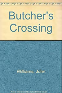 Butcher's Crossing (John Williams) | Used Books from