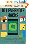 Evernote: 101 Evernote Hacks! Become...