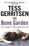 Tess Gerritsen The Bone Garden