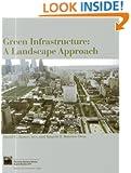 Green Infrastructure: A Landscape Approach