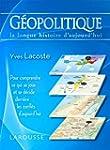 G�OPOLITIQUE : LA LONGUE HISTOIRE D'A...