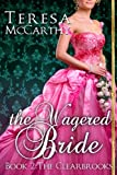 The Wagered Bride (Signet Regency Romance)
