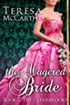 The Wagered Bride (The Clearbrooks)