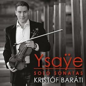 Ysaÿe: Sonatas for Solo Violin