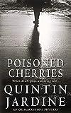 Poisoned Cherries (0747264724) by Jardine, Quintin