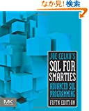 Joe Celko's SQL for Smarties, Fifth Edition: Advanced SQL Programming (The Morgan Kaufmann Series in Data Management Systems)