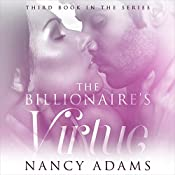 The Billionaires Virtue: The Billionaire's Heart, Book 3 | Nancy Adams