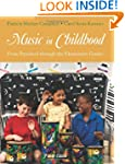 Music in Childhood: From Preschool th...