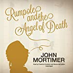Rumpole and the Angel of Death | John Mortimer