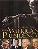 img - for The American Presidency, A Glorious Burden book / textbook / text book