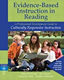 img - for Evidence-Based Instruction in Reading: A Professional Development Guide to Culturally Responsive Instruction book / textbook / text book