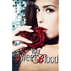 Your Sweet Blood