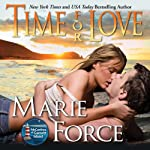 Time for Love: The McCarthys of Gansett Island, Volume 9 (       UNABRIDGED) by Marie Force Narrated by Holly Fielding