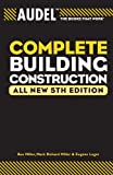 img - for Audel Complete Building Construction (Audel Technical Trades Series) book / textbook / text book