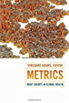 Metrics: What Counts in Global Health