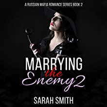Marrying the Enemy, Book 2 Audiobook by Sarah Smith Narrated by D. Gaunt