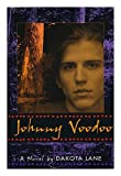 img - for Johnny Voodoo / by Dakota Lane book / textbook / text book