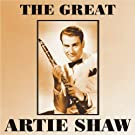 The Great Artie Shaw