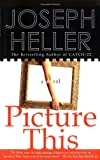 Picture This (0684868199) by Heller, Joseph