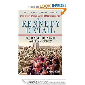The Kennedy Detail - Gerald Blaine ,Lisa McCubbin