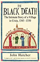 The Black Death: An Intimate History