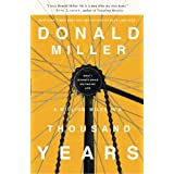 IE: A Million Miles in a Thousand Years: What I Learned While Editing My Lifeby Donald Miller