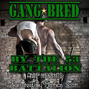 Gangbred by the 53rd Battalion Audiobook