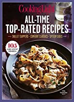 Cooking Light All-time Top Rated Recipes: Skillet Suppers-comfort Classics-speedy Sides