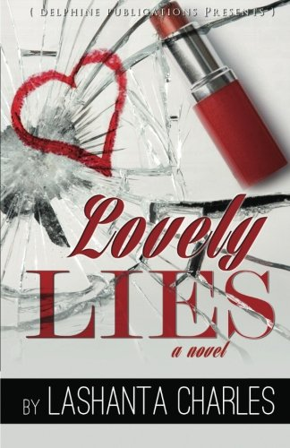 Lovely Lies (Delphine Publications Presents)