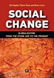 Social Change: Globalization from the Stone Age to the Present (1612053289) by Chase-Dunn, Christopher