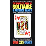 The Complete Book of Solitaire and Patience Games ~ Albert H. Morehead