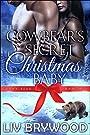 The Cowbear's Secret Christmas Baby...
