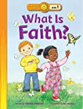 img - for What Is Faith? (Happy Day  Books: Level 1) book / textbook / text book