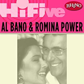 Rhino Hi-Five: Al Bano & Romina Power