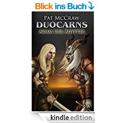 Duocarns - Adam der �gypter (Duocarns Erotic Fantasy & Gay Romance)