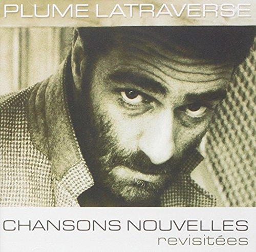 Plume Latraverse - Chansons nouvelles - Zortam Music