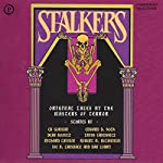 Stalkers: 19 Original Tales by the Masters of Terror (Unabridged Selections) | Edward D. Hoch,Joe R. Lansdale,Dan Lowry,Robert R. McCammon,Richard Laymond,Dean Koontz,Trish Janeshutz,Ed Gorman