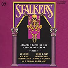 Stalkers: 19 Original Tales by the Masters of Terror (Unabridged Selections) Audiobook by Edward D. Hoch, Joe R. Lansdale, Dan Lowry, Robert R. McCammon, Richard Laymond, Dean Koontz, Trish Janeshutz, Ed Gorman Narrated by Joseph Campanella, David Dukes, Arte Johnson, Bess Armstrong