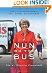 A Nun on the Bus: How All of Us Can C...