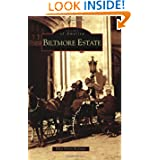 Biltmore Estate (Images of America: North Carolina) by Ellen Erwin Rickman