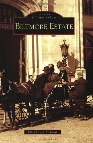 Biltmore Estate (Images of America: North Carolina)