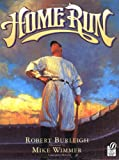 Home Run: The Story of Babe Ruth (0152045996) by Burleigh, Robert