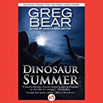 Dinosaur Summer | Greg Bear