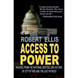 Access to Power ~ Robert Ellis