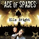Ace of Spades | Elle Bright