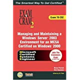 MCSA/MCSE Managing and Maintaining a Windows Server 2003 Environment Exam Cram 2 (Exam Cram 70-292)