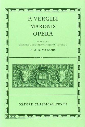 Opera (Scriptorum Classicorum Bibliotheca Oxoniensis)...