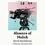 The Absence of Malick: Why Did Movie Director Terrence Malick Disappear After His First Two Brilliant Movies?   David Handelman