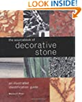 The Sourcebook of Decorative Stone: A...
